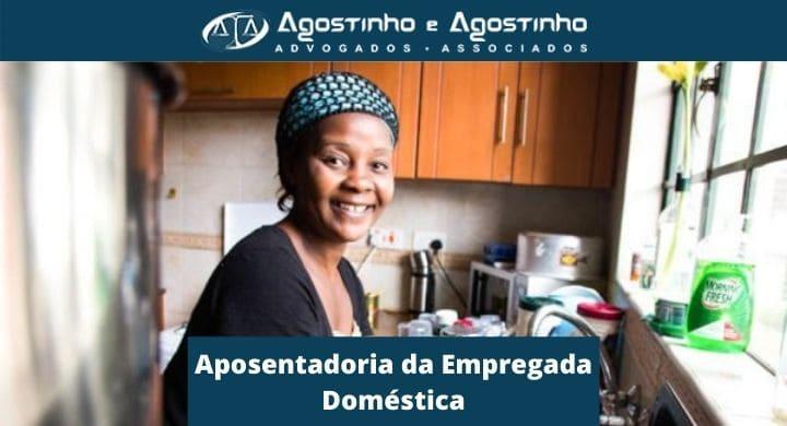 Aposentadoria da Empregada Doméstica