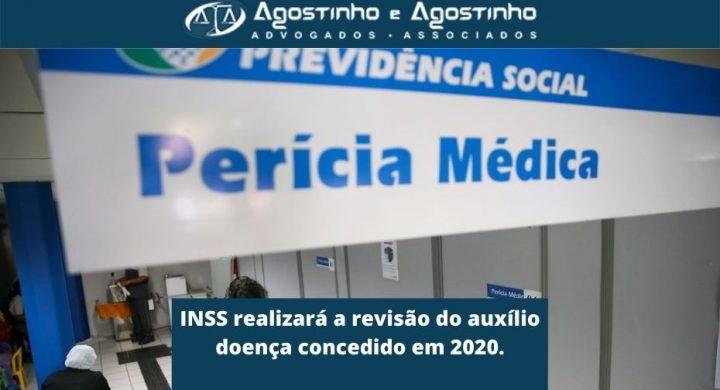 INSS realizará a revisão do auxílio doença concedido em 2020.